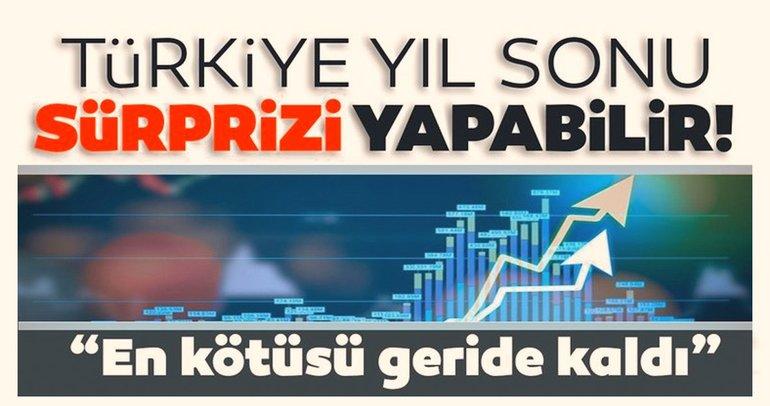 En kötüsü geride kaldı: Türkiye yıl sonu sürprizi yapabilir!