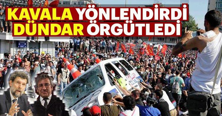 Osman Kavala yönlendirdi Can Dündar örgütledi