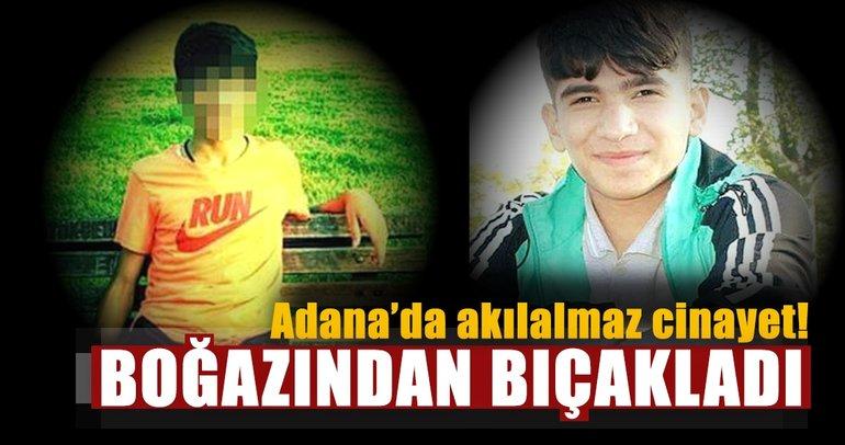 Son dakika: Adana'da akılalmaz cinayet: Ortaokul öğrencisi boğazından bıçaklanarak öldürüldü