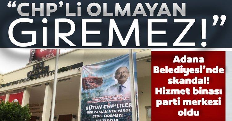 CHP'li Adana Büyükşehir Belediyesi'nde skandal! Zeydan Karalar hizmet binasını parti merkezi yaptı