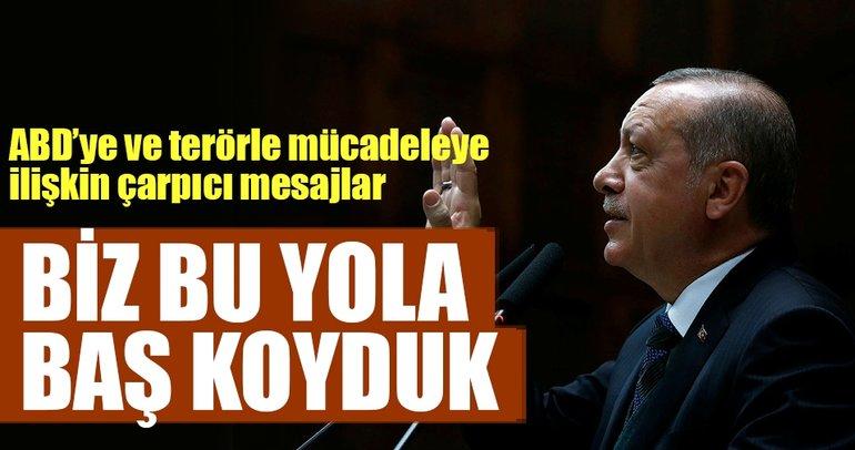Erdoğan: Biz bu yola baş koyduk