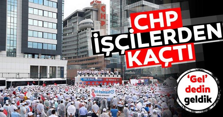 CHP işçilerden kaçtı