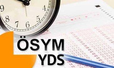 YDS başvuru 2020: YDS başvurusu nasıl yapılır, şartlar nelerdir, sınav ücreti ne kadar?