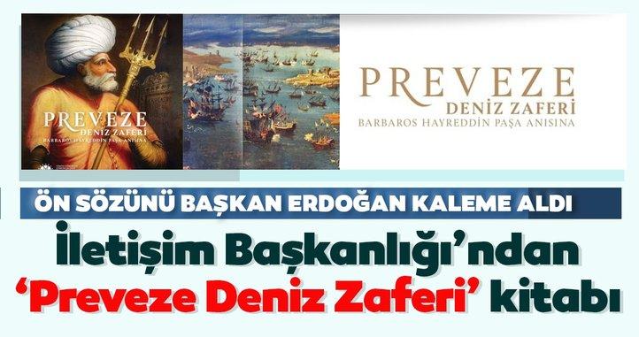 İletişim Başkanlığı, Preveze Deniz Zaferi'nin 482. yıl dönümünde tarihi heyecanı yeniden yaşattı