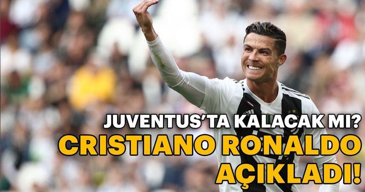 Cristiano Ronaldo Juventus'ta kalacağını açıkladı