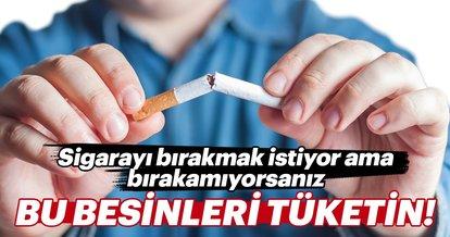 Sigarayı bırakmak istiyor ama bırakamıyorsanız bu besinleri yiyin!