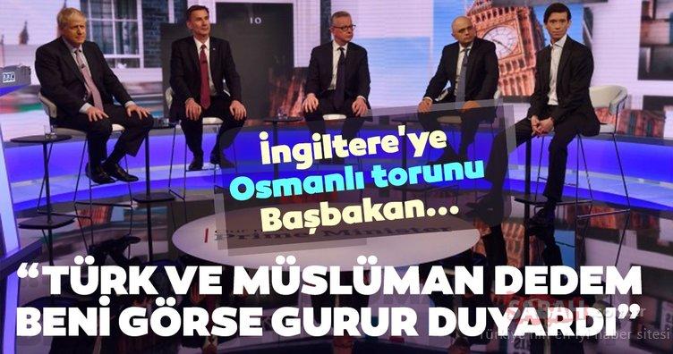 İngiltere'ye Osmanlı torunu Başbakan! Dedem beni görse gurur duyardı