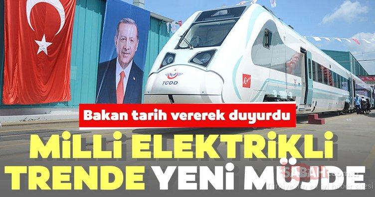 Milli elektrikli trende yeni müjde: Bakan Karaismailoğlu tarih vererek duyurdu