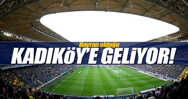 Hayranı olduğu Kadıköy'e geliyor