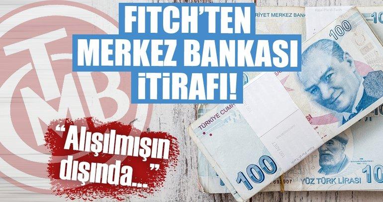 Fitch: Merkez Bankası'nın alışılmışın dışında politikası TL üzerindeki baskıyı azaltıyor