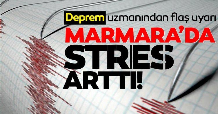 Deprem uzmanından korkutan uyarı: Marmara'da stres arttı