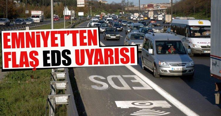 İstanbul'daki EDS'ler revize edildi