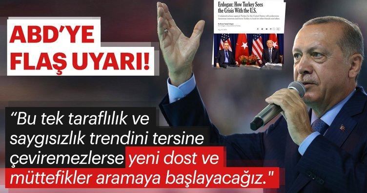Erdoğan'dan ABD'ye uyarı
