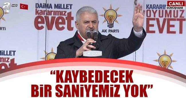 Başbakan Binali Yıldırım: Türkiye'nin kaybedecek bir saniyesi yok