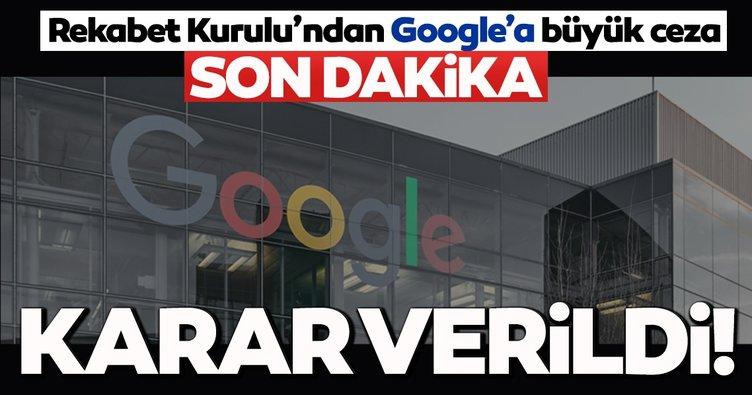 Son dakika haberi: Rekabet Kurulu'ndan Google hakkında flaş karar!