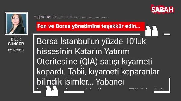 Dilek Güngör 'Fon ve Borsa yönetimine teşekkür edin…'