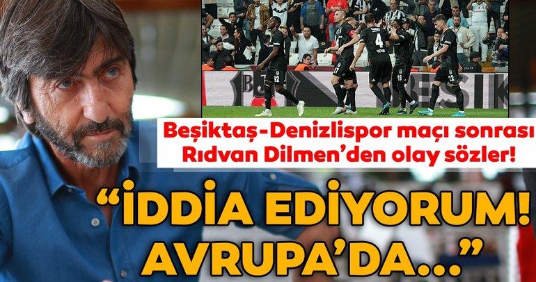 Son dakika... Beşiktaş - Denizlispor maçı sonrası Rıdvan Dilmen'den gündem yaratacak açıklamalar! İddia ediyorum...
