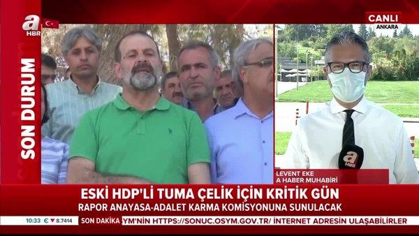 Eski HDP'li Tuma Çelik'in dokunulmazlığının kaldırılması yönünde ilk adım bugün atılıyor | Video
