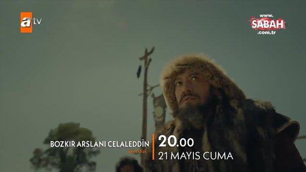 Bozkır Arslanı Celaleddin 21 Mayıs Cuma atv'de! İşte 1. Bölüm Fragmanı | Video