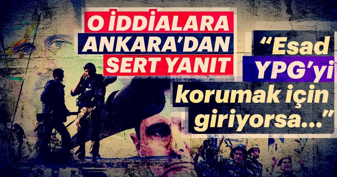Son dakika: YPG-Esad rejimi anlaştı iddiasına Türkiye'den sert cevap