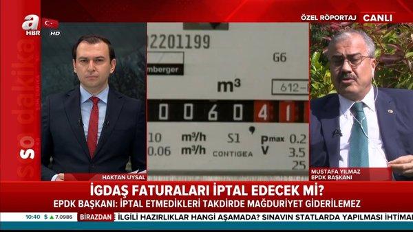 EPDK Başkanı'ndan flaş İGDAŞ faturaları açıklaması
