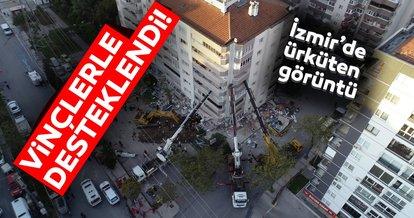 Son dakika: İzmir'de ürküten görüntü! Vinçlerle destek sağlandı...