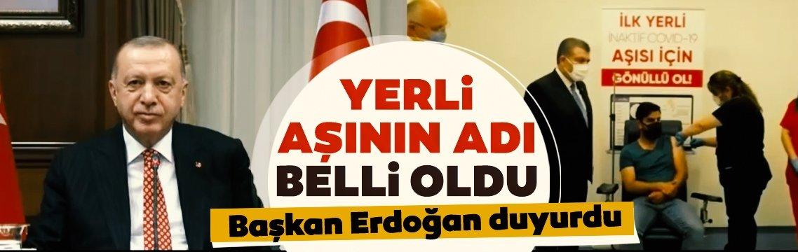 Yerli aşının ismi belli oldu! Başkan Erdoğan canlı yayında açıkladı...