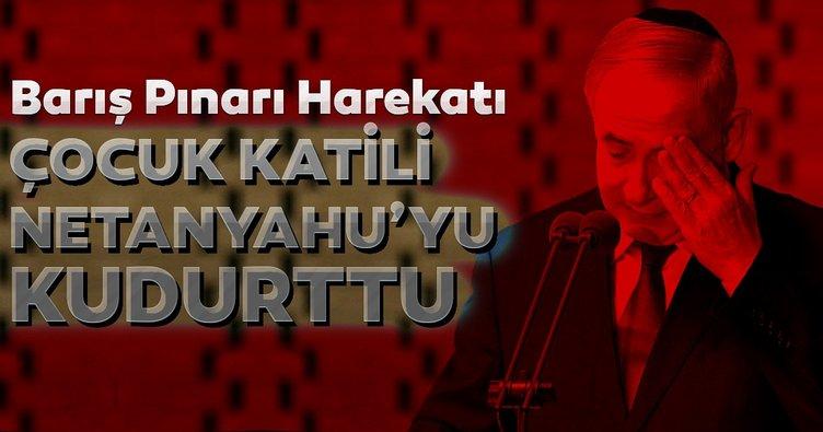 Barış Pınarı Harekatı katil Netanyahu'yu çıldırttı