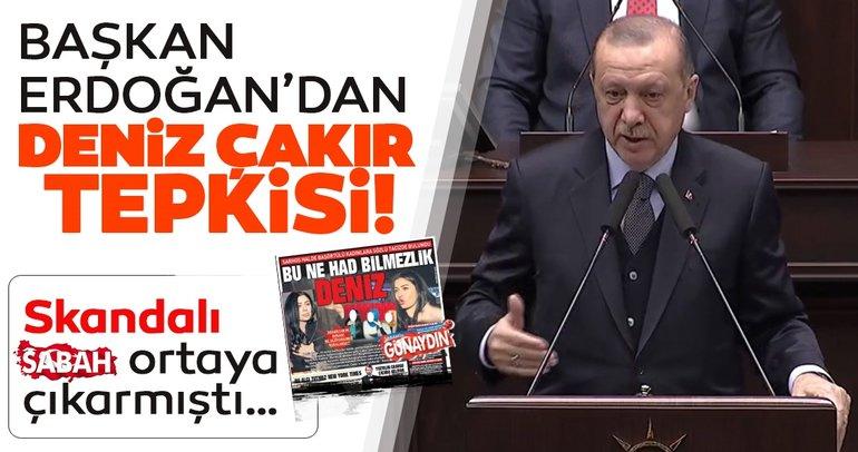 Başkan Erdoğan'dan Deniz Çakır tepkisi!