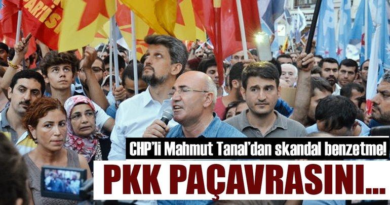 CHP'li Mahmut Tanal PKK paçavrasına 'Özgürlüğün sembolü' dedi