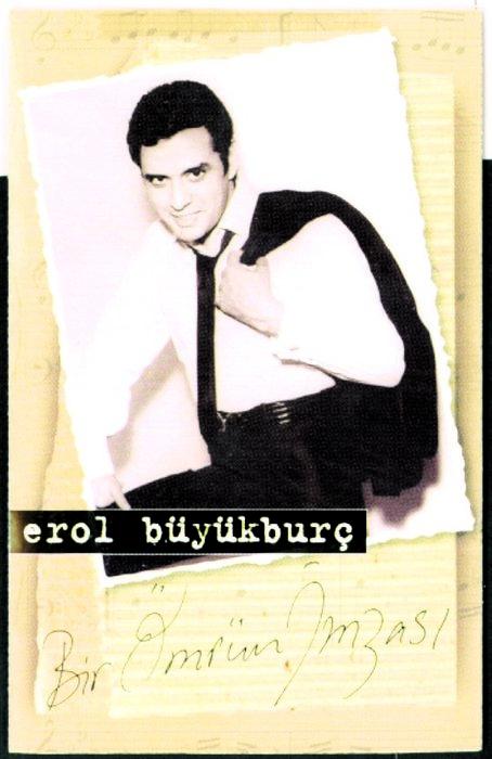 Erol Büyükburç'un unutulmaz fotoğrafları