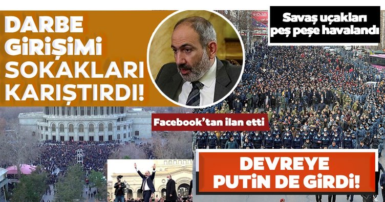 Son Dakika Ermenistan haberleri! Ermenistan Ordusu Nikol Paşinyan'ın istifasını istedi