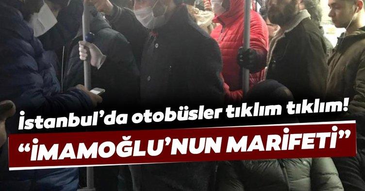 Son dakika: Ekrem İmamoğlu otobüs sefer sayısını düşürdü: İstanbul'da toplu taşıma araçları tıklım tıklım!