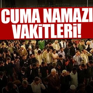 Mübarek Cuma namazı bugün saat kaçta? - İstanbul, Ankara, İzmir il il Cuma namazı vakitleri!