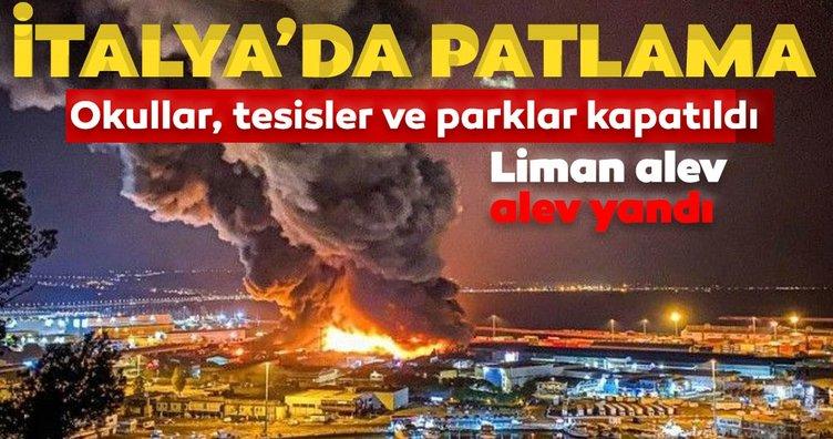 Son dakika: İtalya'da dev patlama! Liman alev alev yandı! Okullar, spor tesisleri, milli parklar kapatıldı...