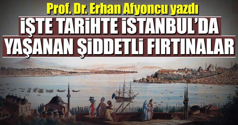 İstanbul dolu ve fırtınalara yabancı değil