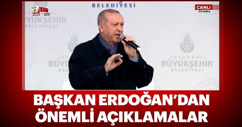 Başkan Erdoğan İstanbul'da konuşuyor!