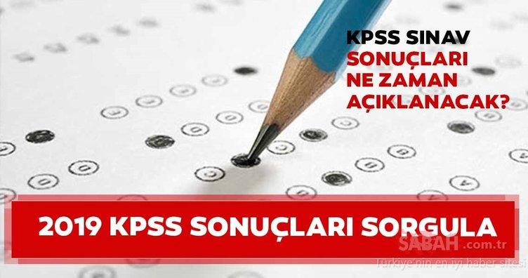 KPSS sınav sonuçları ne zaman açıklanacak? 2019 KPSS sonuçları nasıl sorgulanır? ÖSYM duyurdu!