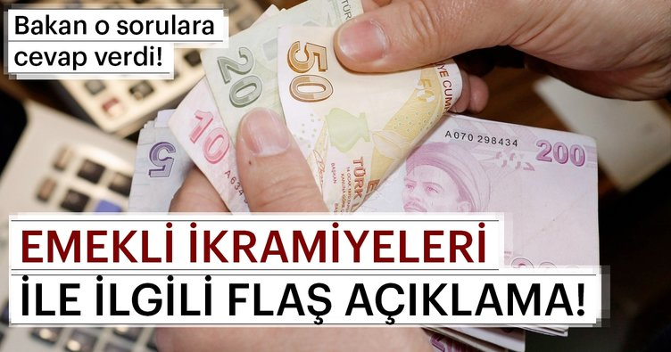 Bakan Sarıeroğlu'ndan emekli ikramiyesi açıklaması