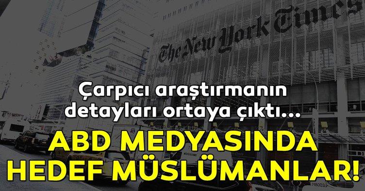 ABD medyası en fazla Müslümanlar hakkında olumsuz haber yapıyor