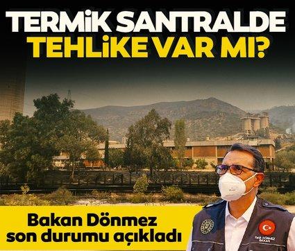 Son dakika haberi: Muğla'daki termik santralde tehlike var mı? Bakan Dönmez son durumu açıkladı...
