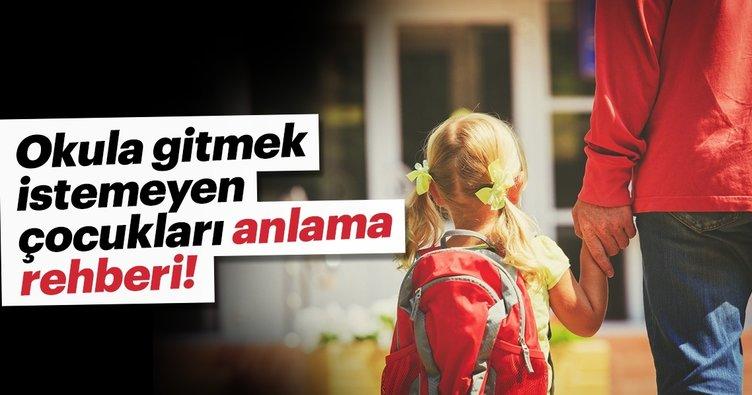 Okula gitmek istemeyen çocukları anlama rehberi