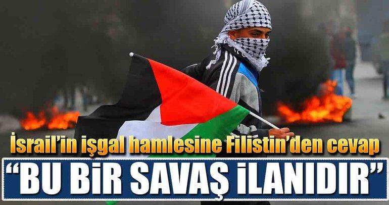 İsrail'in işgal hamlesine Filistin'den cevap gecikmedi