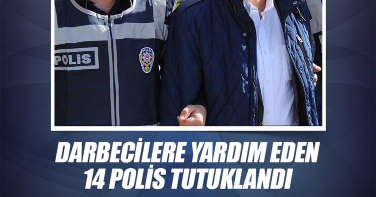Darbecilere yardım eden 14 polis tutuklandı