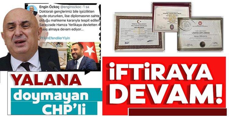 CHP Grup Başkanvekili Engin Özkoç yalana doymuyor