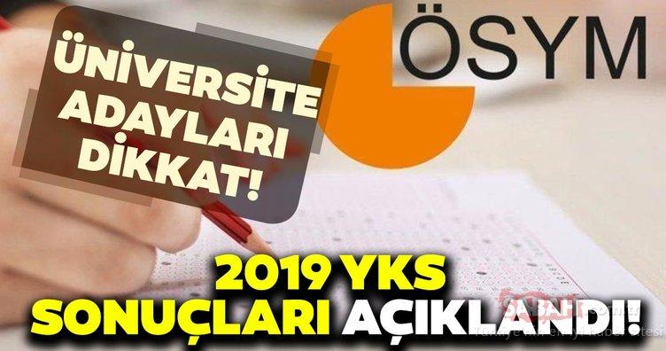 Son dakika: YKS sonuçları açıklandı! ÖSYM 2019 YKS sonuç sorgulama ekranı...