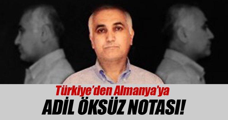Son Dakika: Türkiyeden Almanyaya Adil Öksüz notası!
