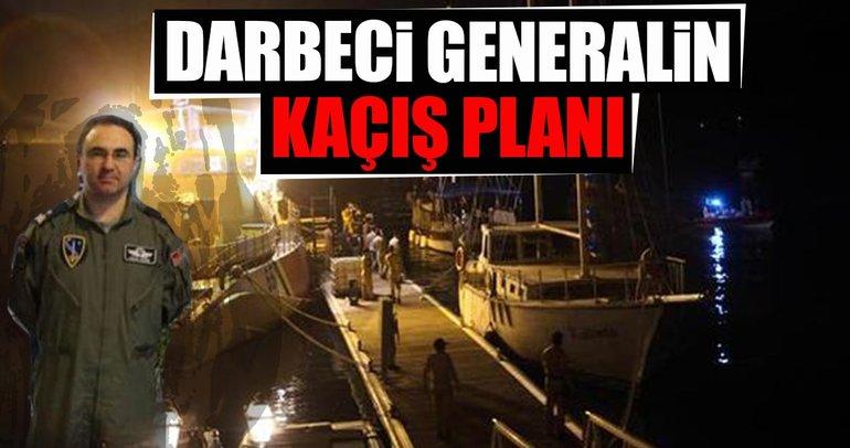 Darbeci general gemiyle kaçış planı yapmış