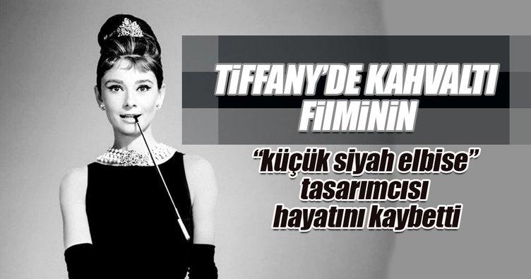 """Tiffany'de Kahvaltı filminin """"küçük siyah elbise"""" tasarımcısı hayatını kaybetti"""