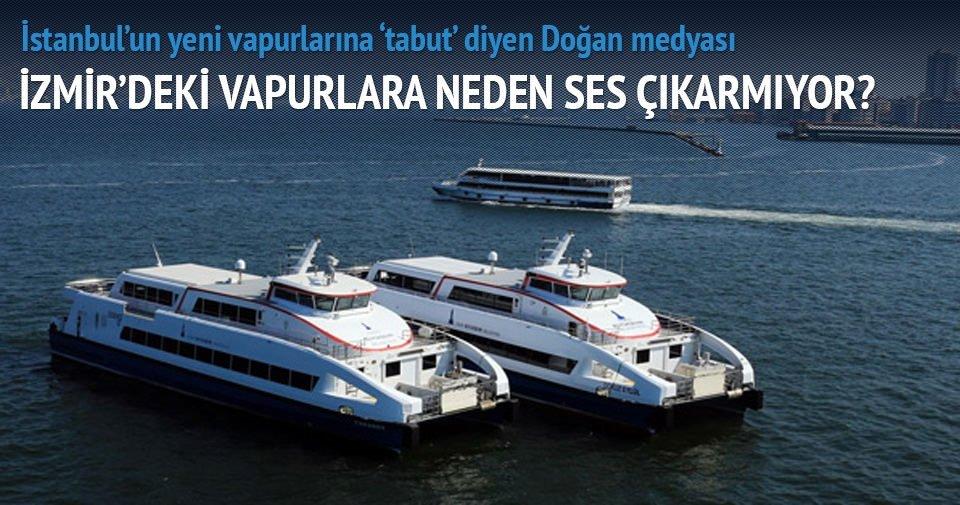 Aydın Doğan medyası İzmir'deki vapurlara neden ses çıkarmıyor?